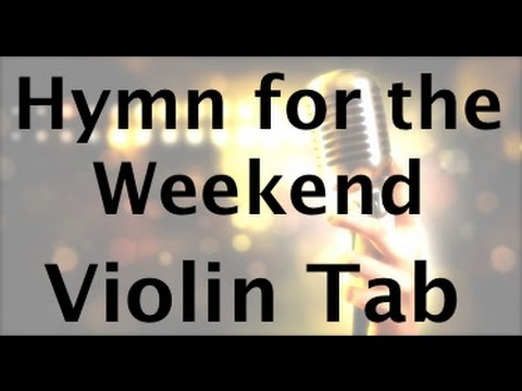 Learn Hymn for the Weekend on Violin - How to Play Tutorial