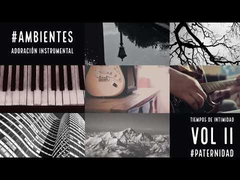GDA - Ambientes Instrumental / Tiempo de Oracion Vol. 2