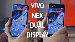 Два дисплея на смартфоне. Опыт использования Vivo Nex Dual Display.