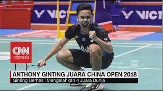 Bangga! Kalahkah 4 Juara Dunia, Anthony Ginting Juara China Open 2018