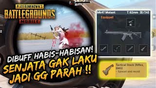 DIBUFF HABIS2AN! MK47 MUTANT JADI GG PARAH!! | SOLO VS SQUAD | PUBG MOBILE