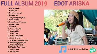 Download lagu EDOT ARISNA full album terbaru 2019