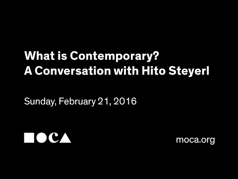 What is Contemporary? A Conversation with Hito Steyerl