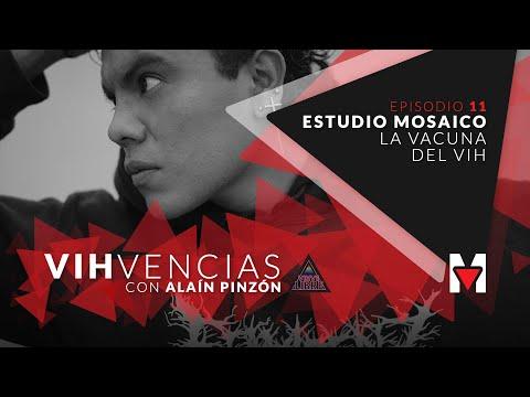 Estudio Mosaico: La vacuna del VIH🔺 VIHvencias con Alaín Pinzón