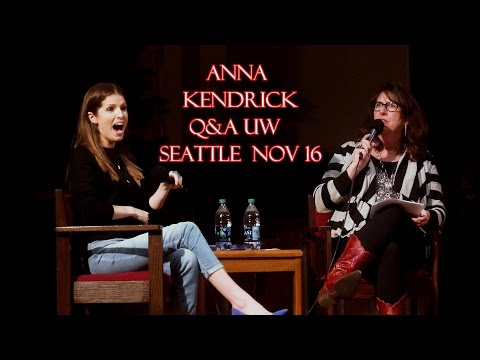 Anna Kendrick Q&A UW Seattle Washington November 2016