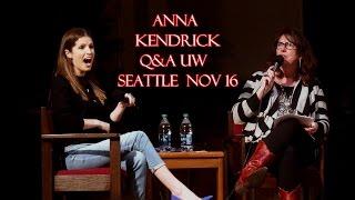 Anna Kendrick Q&A UW Seattle Washington November 2016