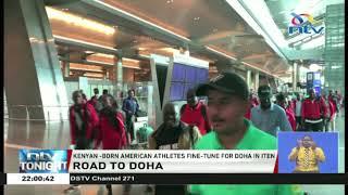 Kenyan athletes arrive in Qatar ahead of 2019 World Athletics Championships