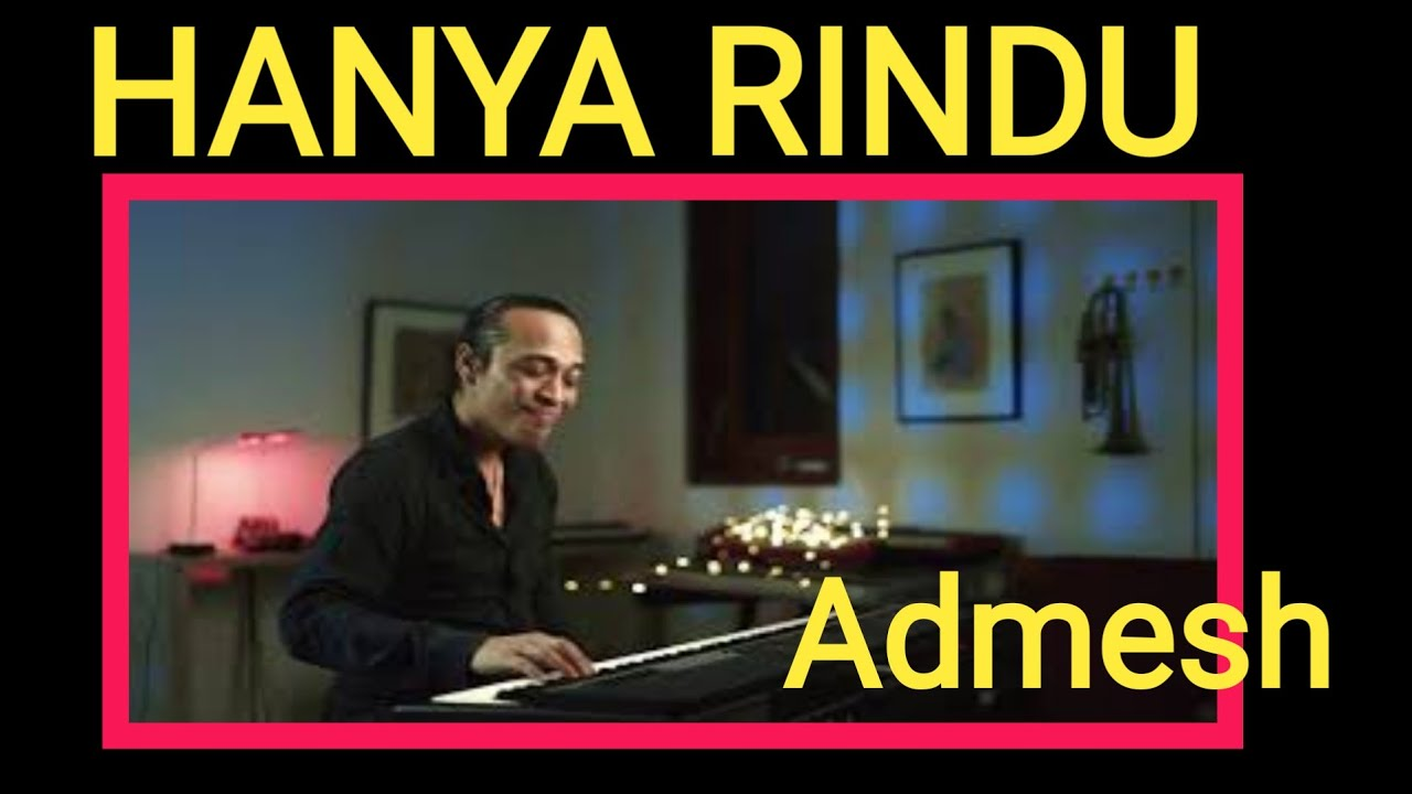 Hanya Rindu Andmesh Piano Cover Youtube