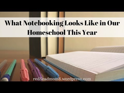 What Notebooking Looks Like in Our Homeschool This Year