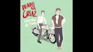 Video Diabo na Cruz - Heróis da Vila download MP3, 3GP, MP4, WEBM, AVI, FLV April 2018