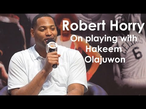 Robert Horry on playing with Hakeem Olajuwon