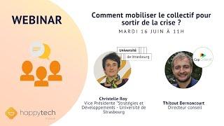 Webinar : Mobiliser le collectif pour sortir de la crise   le cas de l'Université de Strasbourg