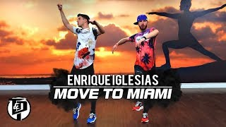 ENRIQUE IGLESIAS FT PITBULL | MOVE TO MIAMI | DANCE CHOREOGRAPHY
