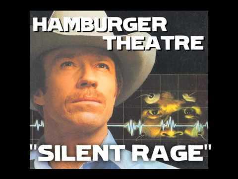 Hamburger Theatre: Silent Rage