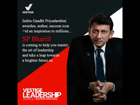 Vestige Leadership Series: SP Bharill