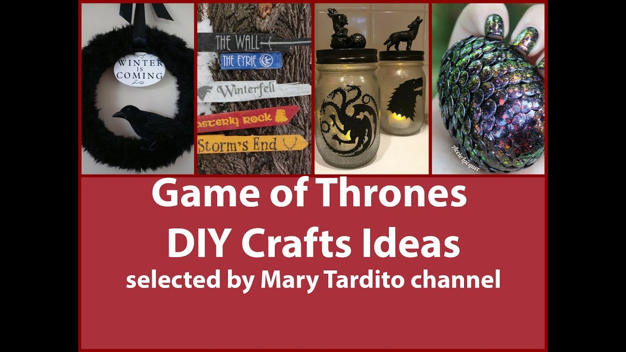 game of thrones diy crafts ideas youtube