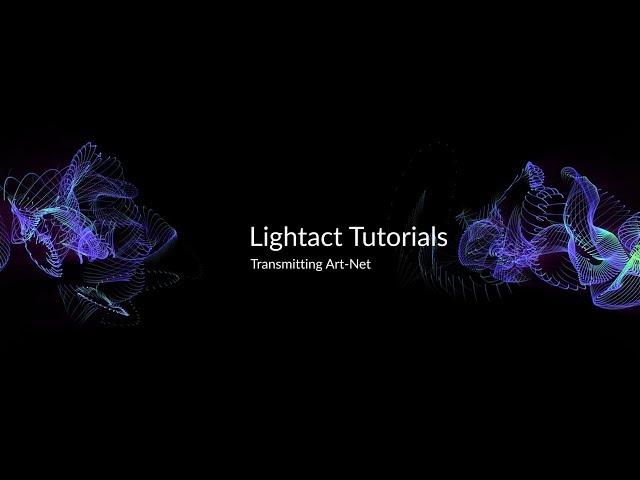 Transmitting Art-Net   Lightact