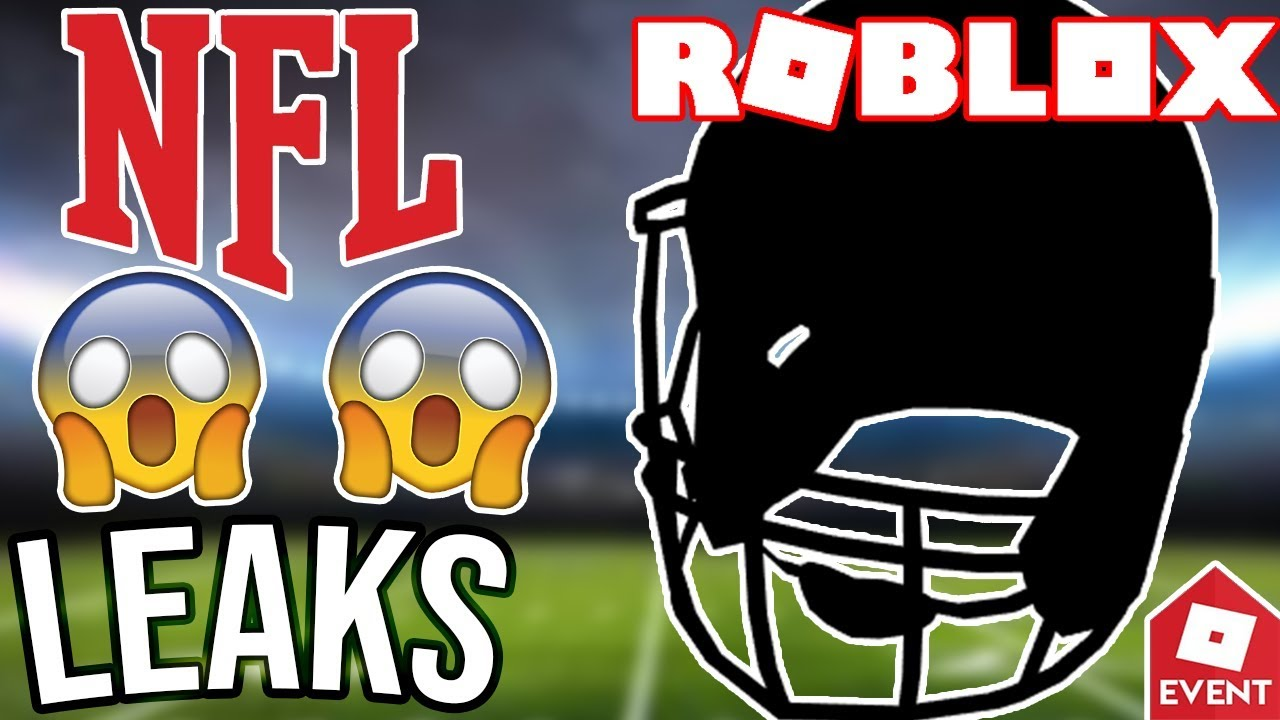Leak Roblox New Nfl Event Leaks And Prediction - nfl roblox event