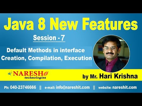 Java 8 New Features | Session-7 | Default Methods in interface Creation,Compilation, Execution