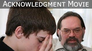 Acknowledgment Movie - AcknowledgmentMovie.com