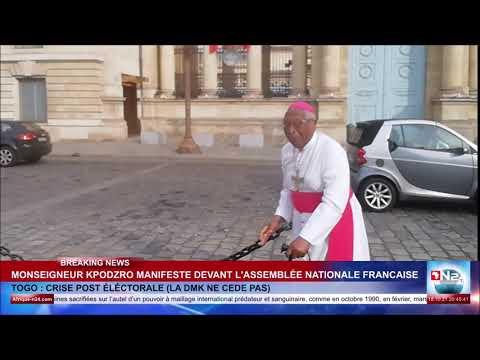 MONSEIGNEUR KPODZRO MANIFESTE DEVANT L'ASSEMBLÉE NATIONALE FRANCAISE