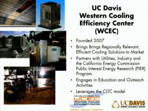 How We Do It: The UC Davis Energy Efficiency Center's Model for Making a Difference