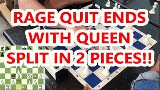 RAGE QUIT ENDS WITH QUEEN SPLIT INTO 2 PIECES! Pierce