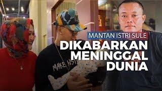 BREAKING NEWS: Lina Mantan Istri Sule, Ibunda Rizky Febian, Dikabarkan Meninggal Dunia