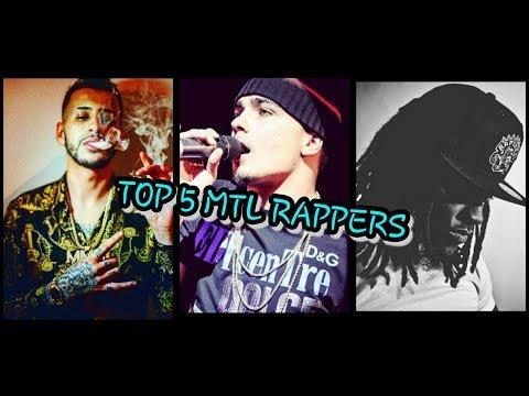 TOP 5 MONTREAL RAPPERS D'AUJOURD'HUI!!!