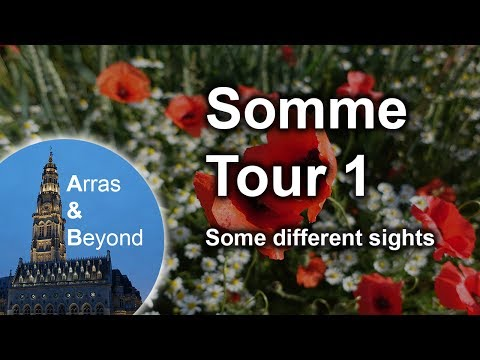 WW1 Somme Tour - Some different sights
