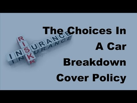 2017 Car Cover Policy  | The Choices In A Car Breakdown Cover Policy