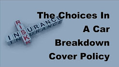 2017 Car Cover Policy    The Choices In A Car Breakdown Cover Policy