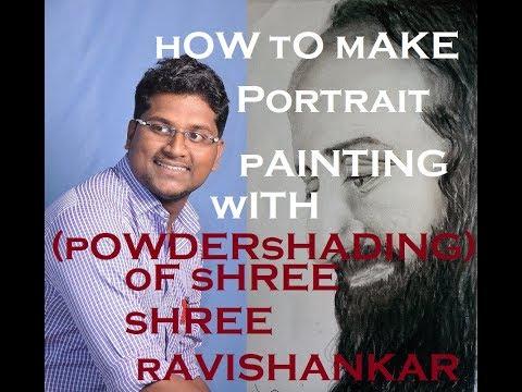 How To Make Portrait Painting With Powder shading. Of Shri Shri Ravishankar.