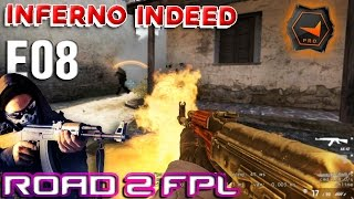 CS GO Road To FPL - E08 Inferno Indeed