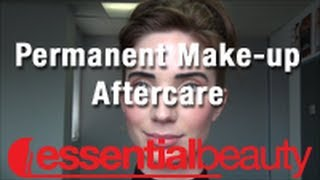 Permanent Make-up Aftercare from Essential Beauty Thumbnail