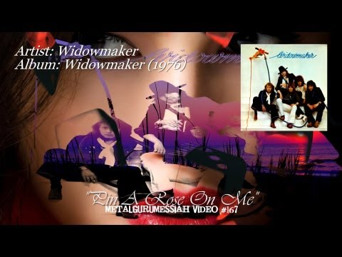 Pin A Rose On Me - Widowmaker (1976) Remastered Audio ~MetalGuruMessiah~