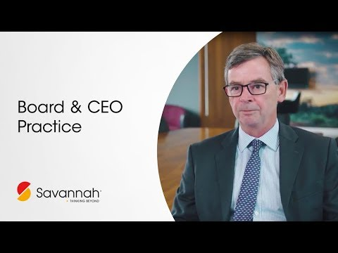 Board & CEO Practice Overview - Savannah Group