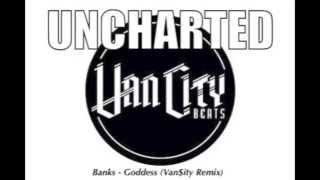 Banks - Goddess (Van$ity Remix)