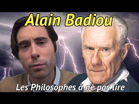 Les Philosophes à Ne pas Lire : ALAIN BADIOU