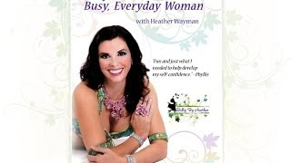 Belly Dance For the Busy, Everyday Woman DVD