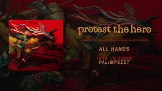 Protest The Hero | All Hands (Official Audio)