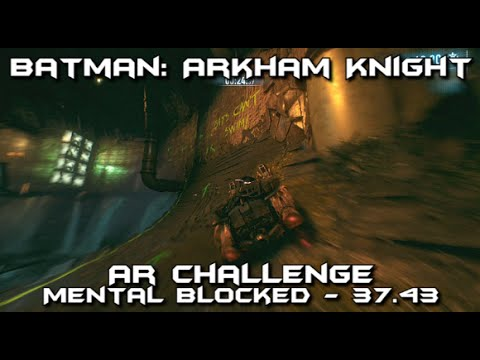 Batman Arkham Knight - Batmobile Race: Mental Blocked - AR Challenge Guide - 37.43 Seconds