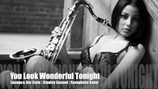 Wonderful Tonight | Lounge & Bar Style Saxophone Cover | Stanley Samuel | Singapore | # 185