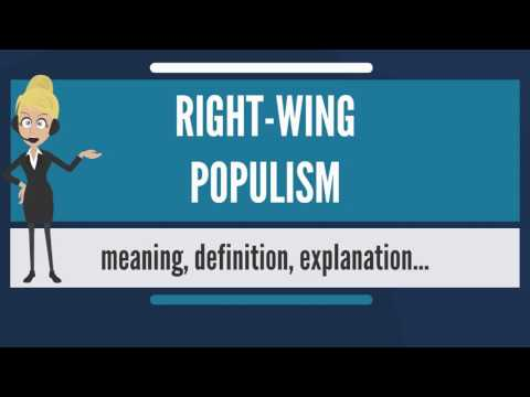 What is RIGHT-WING POPULISM? What does RIGHT-WING POPULISM mean? RIGHT-WING POPULISM meaning