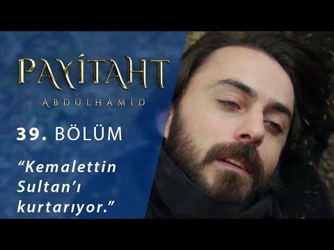 Kemalettin Sultan'ı kurtarıyor. - Payitaht...