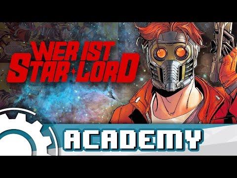 Wer ist Star-Lord: Die Geschichte des Peter Quill