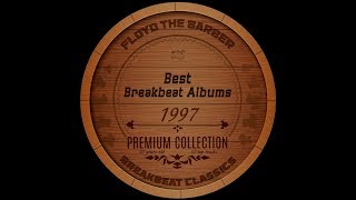 Best Old School Breakbeat Albums 1997 PART 1 Big Beat Mix