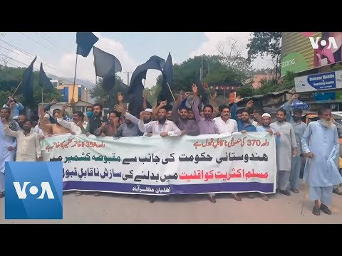 Protests in Pakistan Conrolled Kashmir After India Revokes Kashmir Autonomy
