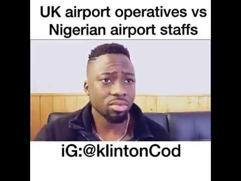 UK vs Nigeria Airport Staffs - KlintonCOD