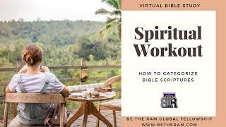 BTR Bible Study Spiritual Workout